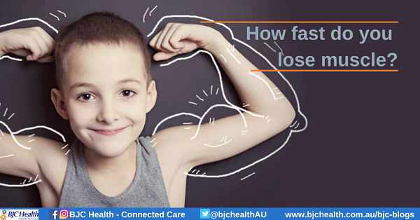 BJC blogs | How fast do you lose muscle?