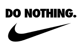 "an image from Nike with a quote saying ""Do Nothing"""